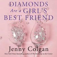 Diamonds Are a Girl's Best Friend: A Novel