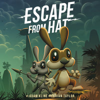 Escape from Hat - Adam Kline