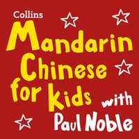 Mandarin Chinese for Kids with Paul Noble - Paul Noble, Kai-Ti Noble
