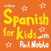 Spanish for Kids with Paul Noble - Paul Noble