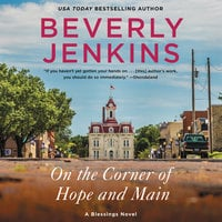 On the Corner of Hope and Main: A Blessings Novel - Beverly Jenkins