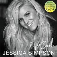 Open Book: A Memoir - Jessica Simpson