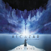 The Alcazar: A Cerulean Novel - Amy Ewing