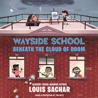 Wayside School Beneath the Cloud of Doom - Louis Sachar