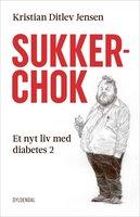 Sukkerchok - Kristian Ditlev Jensen