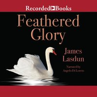 Feathered Glory - James Lasdun