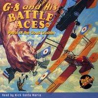 G-8 and his Battle Aces #33: Patrol of the Cloud Crusher - Robert Jasper Hogan