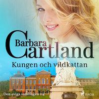 Kungen och vildkattan - Barbara Cartland