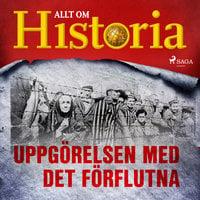 Uppgörelsen med det förflutna - Allt om Historia