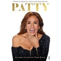 Patty - De negen levens van Patty Brard - Michel van Egmond, Antoinnette Scheulderman