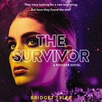 The Survivor: A Pioneer Novel - Bridget Tyler