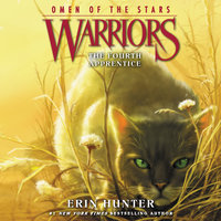 Warriors: Omen of the Stars #1 – The Fourth Apprentice - Erin Hunter