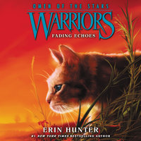 Warriors: Omen of the Stars #2 – Fading Echoes - Erin Hunter