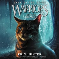 Warriors: Omen of the Stars #4 – Sign of the Moon - Erin Hunter