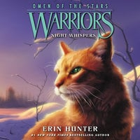 Warriors: Omen of the Stars #3 – Night Whispers - Erin Hunter