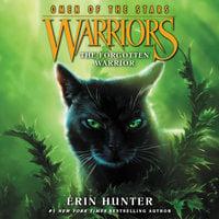 Warriors: Omen of the Stars #5 – The Forgotten Warrior - Erin Hunter