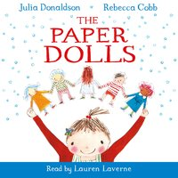 The Paper Dolls - Julia Donaldson, Rebecca Cobb