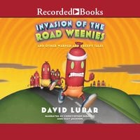 Invasion of the Road Weenies - David Lubar