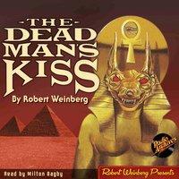 The Dead Man's Kiss - Robert Weinberg