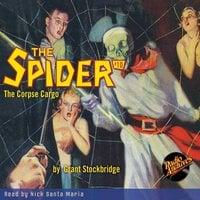 The Spider #10 The Corpse Cargo - Grant Stockbridge