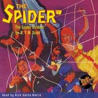 The Spider #1 The Spider Strikes - Reginald Thomas Maitland Scott