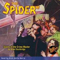 The Spider #19 Slaves of the Crime Master - Grant Stockbridge