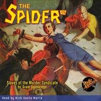 The Spider #29 Slaves of the Murder Syndicate - Grant Stockbridge