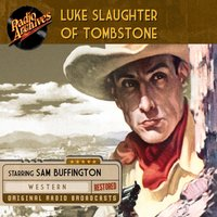 Luke Slaughter of Tombstone - William Robson