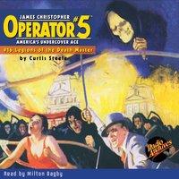 Operator #5 #16 Legions of the Death Master - Curtis Steele