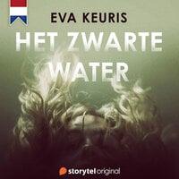 Het Zwarte Water - E03 - Eva Keuris