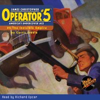 Operator #5 #2 The Invisible Empire - Curtis Steele
