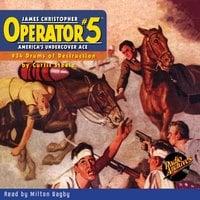 Operator #5 #34 Drums of Destruction - Curtis Steele