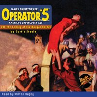 Operator #5 #37 The Coming of the Mongol Hordes - Curtis Steele
