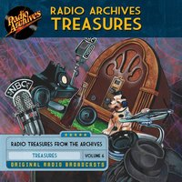 Radio Archives Treasures, Volume 6 - Various authors