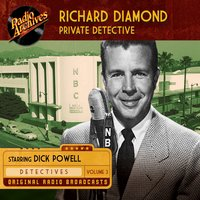 Richard Diamond, Private Detective, Volume 3 - Blake Edwards