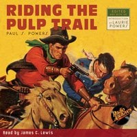 Riding the Pulp Trail - Paul S. Powers