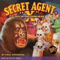 Secret Agent X # 5 City of the Living Dead - Brant House