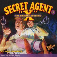 Secret Agent X #11 The Sinister Scourge - Brant House
