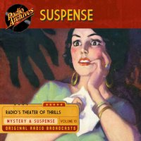 Suspense, Volume 10 - CBS Radio