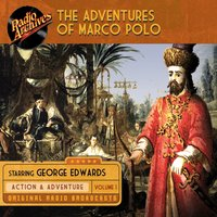 The Adventures of Marco Polo, Volume 1 - George Edwards