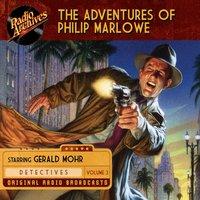 The Adventures of Philip Marlowe, Volume 3 - Raymond Chandler