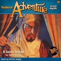 The Best of Adventure #2 A Secret Society - Talbot Mundy
