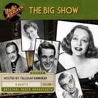 The Big Show, Volume 1 - NBC Radio