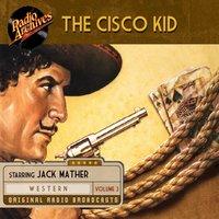 The Cisco Kid, Volume 3 - O. Henry