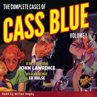 The Complete Cases of Cass Blue, Volume 1 - John Lawrence