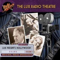 The Lux Radio Theatre, Volume 3 - Various authors