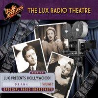 The Lux Radio Theatre, Volume 2 - CBS Radio