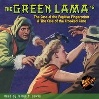The Green Lama #6 The Fugitive Fingerprints & The Crooked Cane - Richard Foster