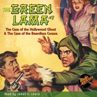 The Green Lama #7 The Hollywood Ghost & The Beardless Corpse - Richard Foster