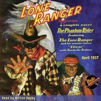The Lone Ranger Magazine April 1937 - Author Various